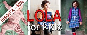 Vente privée Lola for kids avril 2013 sur cabane chic